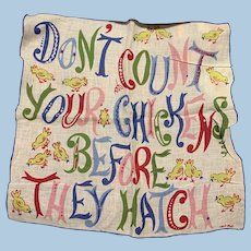 Carl Tait Handkerchief Don't Count Your Chickens