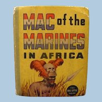 Little Big Book Mac of the Marines in Africa 1936