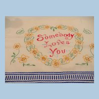 Somebody Loves You Embroidered Towel