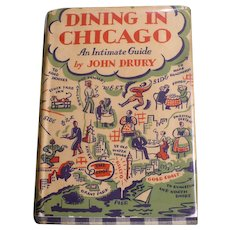 First Edition 1931 Dining In Chicago John Drury