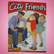 City Friends Childrens Books 1940