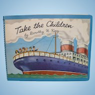 1951 Take The Children Book