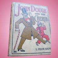 John Dough Baum Fist Edition Book