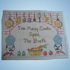 Too Many Cooks Embroidered Sampler