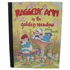 Raggedy Ann Golden Meadow Book First Edition