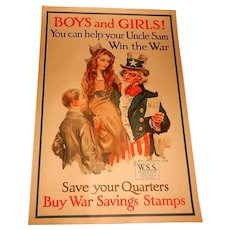 "Original ""Boys and Girls! You Can Help Your Uncle Sam Win the War Save Your Quarters Buy War Savings Stamps."" World War 1 Poster by James Montgomery Flagg."