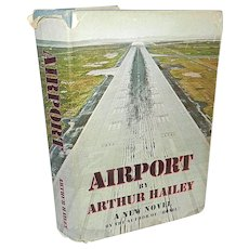 "Vintage First Edition First Printing Book Titled ""Airport"" by Arthur Hailey"