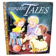 Vintage 1943 Edition Little Golden Book Of Nursery Tales