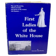Vintage Book Of First Ladies Of The White House