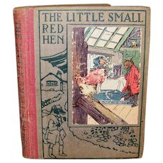 Vintage 1922 The Little Small Red Hen Children's Animal Tale Book