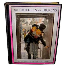 Vintage 1925 First Edition Book The Children Of Dickens