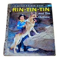 Vintage 1957 Golden Book Rin -Tin-Tin And The Outlaw First Edition Book