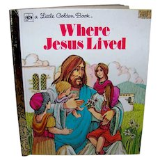 Vintage 1980 A Little Golden Book Where Jesus Lived Children's Book