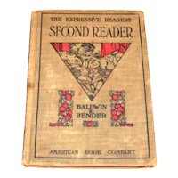 Antique 1911 Hardback Children's Reader The Expressive Readers Second Reader American Book Company Baldwin & Bender