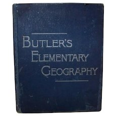 Antique 1888 Butler's Elementary Geography Hardback Book
