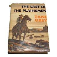 Vintage 1936 Zane Grey The Last Of The Plainsmen Hardback Book
