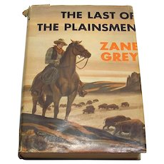 Vintage 1936 Zane Grey The Last Of The Plainsmen Hardback Book