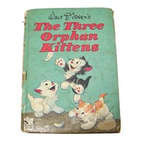 Vintage 1949 Walt Disney's Children's Hardback Book Titled The Three Orphan Kittens