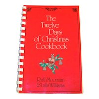 Vintage 1978 Softcover Recipe Book Entitled The Twelve Days Of Christmas Cookbook