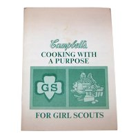 Vintage 1974 Girl Scouts Campbell's Cooking With A Purpose For Girl Scouts Handbook