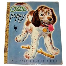 Vintage 1948 Little Golden Book Titled Our Puppy