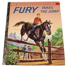 Vintage 1958 First Edition Little Golden Book Titled Fury Takes The Jump