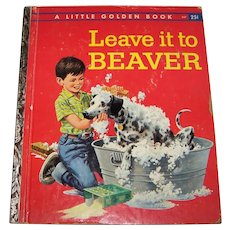 Vintage 1959 First Edition Little Golden Book Titled Leave It To Beaver