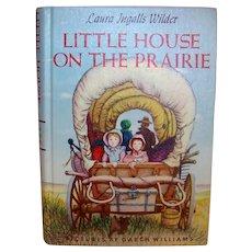 Vintage 1953 Hardback Children's Book Titled Little House On The Prairie