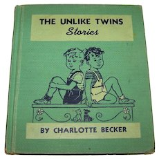 Vintage 1944 Children's Hardback Book Titled The Unlike Twins Stories