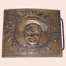 Vintage Brass Belt Buckle Featuring Will Rogers For President