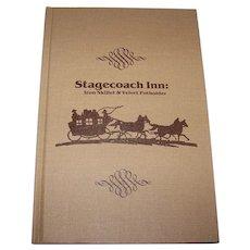 Vintage 1981 First Edition Signed Hardback Book Titled Stagecoach Inn: Iron Skillet & Velvet Potholder