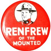 Vintage 1936 Renfrew of The Mounties Pinback Button