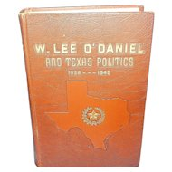 W. Lee O'Daniel and Texas Politics, 1938-1942 by Seth Shepard McKay Published by Texas Technological College