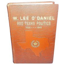 Vintage W. Lee O'Daniel and Texas Politics, 1938-1942 by Seth Shepard McKay