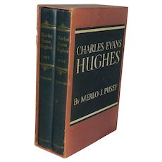 Charles Evans Hughes in Two Volumes- Pulitzer Prize winner by Merlo J. Pusey First Edition 1951