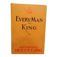 Vintage Every Man a King: Autobiography  Huey P. Long 1933 National Book Co.