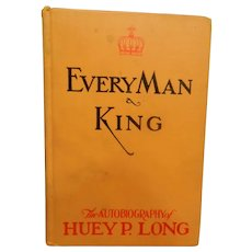 Vintage Every Man a King:  Autobiography of Huey P. Long 1933 National Book Co.