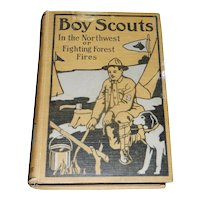 Vintage Boy Scouts in the Northwest; or, Fighting Forest Fires Ralphson, G. Harvey Published by M. A. Donohue & Company, Chicago, 1912