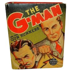 Vintage Big Little Book The G-Man and the Gun Runners 1940