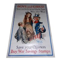 """Original """"Boys and Girls! You Can Help Your Uncle Sam Win the War Save Your Quarters Buy War Savings Stamps."""" World War 1 Poster by James Montgomery Flagg"""