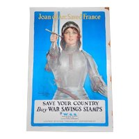 Antique Original World War I Joan of Arc Saved France--Save Your Country--Buy War Savings Stamps Poster by Haskell Coffin