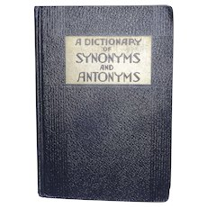 A Dictionary of Synonyms and Antonyms 1938 The World Syndicate Publishing