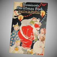 Christmas issue Dennison's Christmas Book soft cover Dennison Company 1924 Santa Cover Nice!