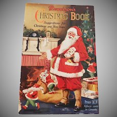 Christmas issue Dennison's Christmas Book soft cover Dennison Company 1925 Santa Cover Nice!