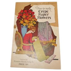 Dennison's craft book How to make Crepe Paper Flowers softcover pamphlet Dennison Co.1922