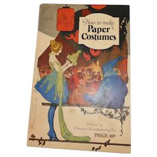 Dennison's craft book How to make Paper Costumes softcover pamphlet Dennison Co.1922