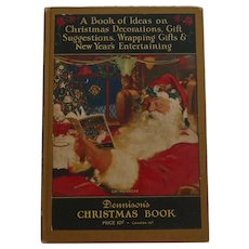 Christmas issue Dennison's Christmas Book hard cover Dennison Company 1926 Santa Cover Nice!