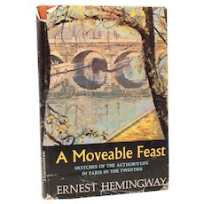 A Moveable Feast 1964 Ernest Hemingway Book of the Month Club Edition, Hard Cover Dust Jacket