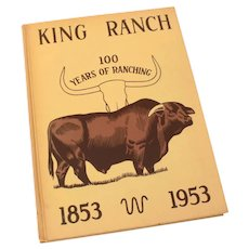 King Ranch 100 Years of Cattle Ranching 1853-1953 Corpus Christi Caller Times