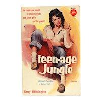 1953 Teen Age Jungle by Harry Whittington (originally Sinner's Club) Avon Paperback Book #T-24